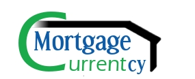 MOrtgage Currentcy